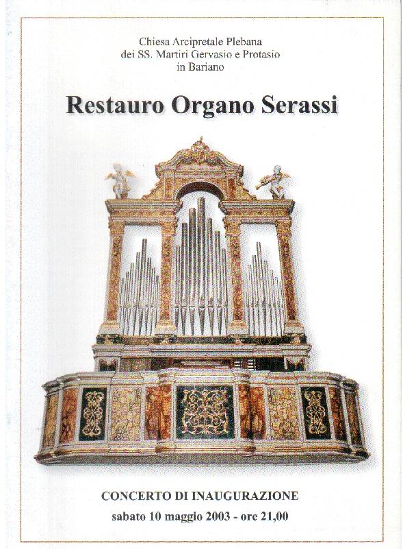 Restauro organo Serassi: Chiesa Arcipretrale Plebana dei SS. Martiri Gervasio e Protasio in Bariano