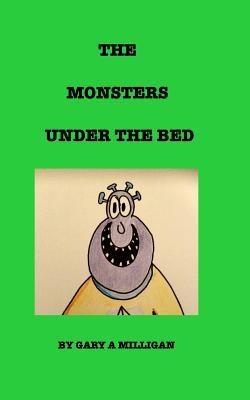 The Monsters Under the Bed