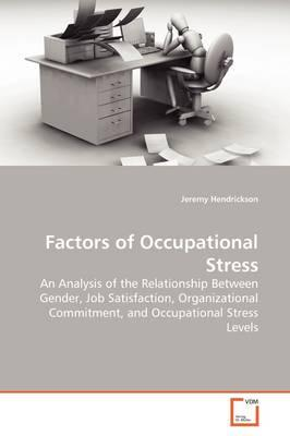 Factors of Occupational Stress