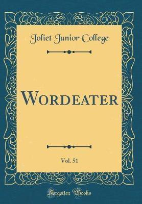 Wordeater, Vol. 51 (Classic Reprint)