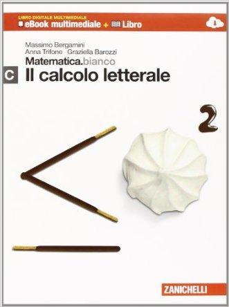 Matematica.bianco. Modulo C