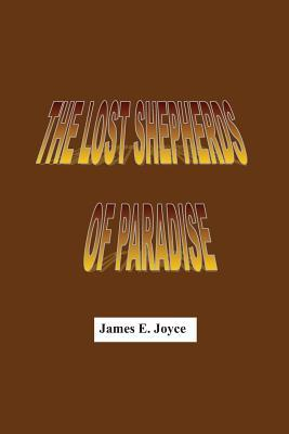 The Lost Shepherds of Paradise