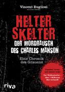 Helter Skelter- Der Mordrausch des Charles Manson