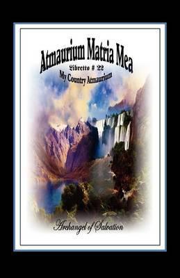 Atmaurium Matria Mea (My Country Atmaurium)
