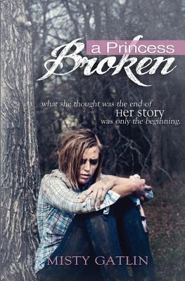 A Princess Broken