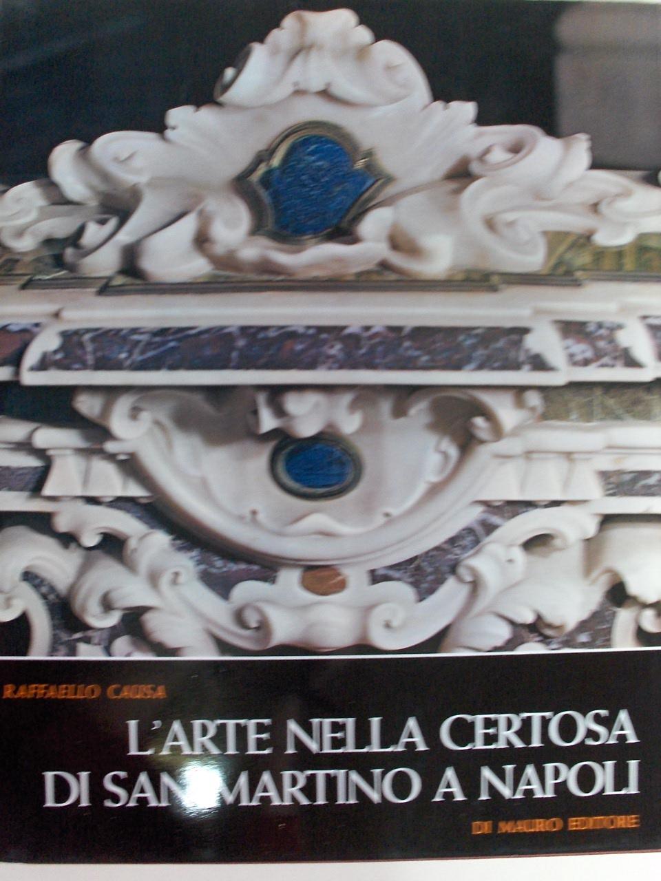 L'arte nella Certosa di San Martino a Napoli
