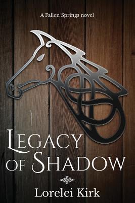 Legacy of Shadow
