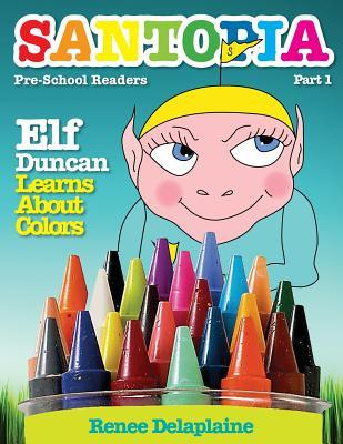 Elf Duncan Learns About Colors