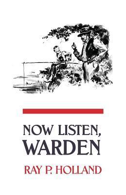 Now Listen, Warden