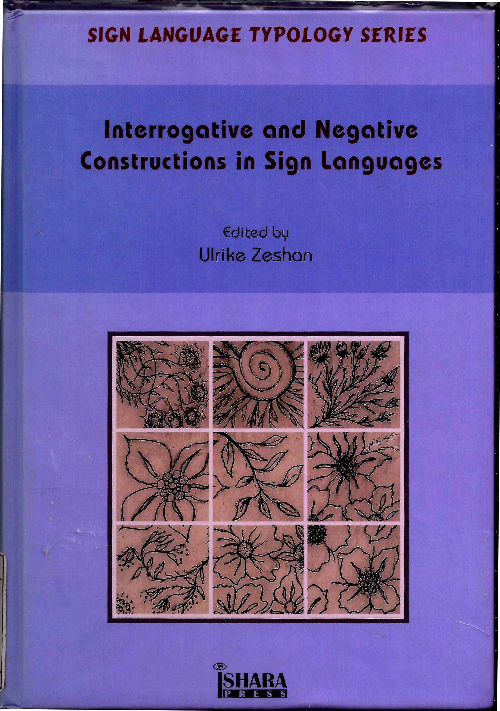 Interrogative and negative constructions in sign languages