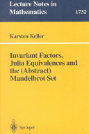 Invariant factors, Julia equivalences, and the (abstract) Mandelbrot set