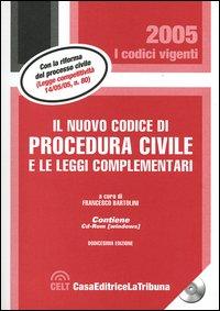 Il nuovo codice di procedura civile e le leggi complementari