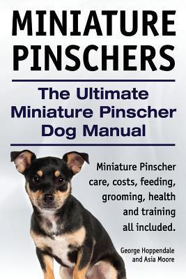 Miniature Pinschers....