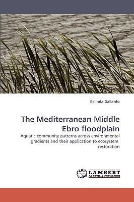 The Mediterranean Middle Ebro floodplain