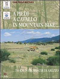 A piedi, a cavallo, in mountain-bike