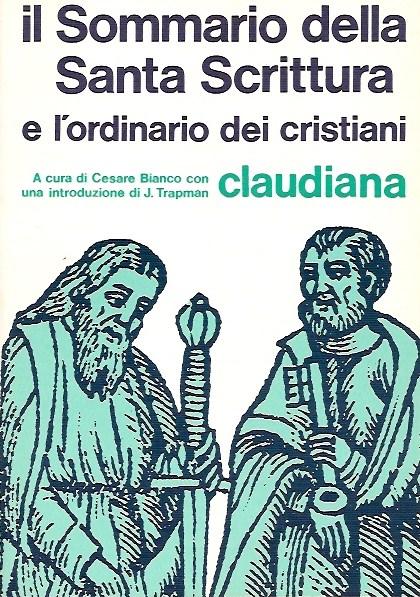 Il sommario della Santa scrittura e l'ordinario dei cristiani