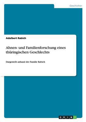 Ahnen- und Familienforschung eines thüringischen Geschlechts