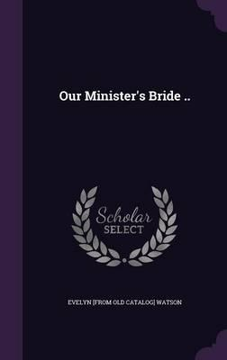 Our Minister's Bride