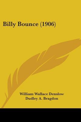 Billy Bounce (1906)