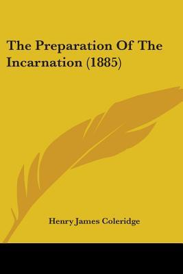 The Preparation Of The Incarnation
