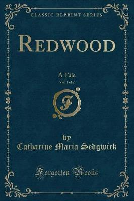 Redwood, Vol. 1 of 2