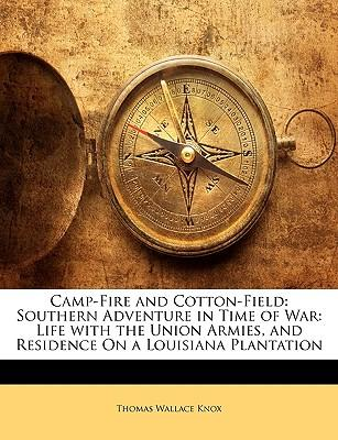 Camp-Fire and Cotton-Field