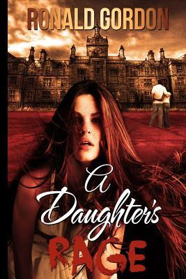 A Daughters Rage
