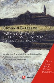 Parma capitale della gastronomia