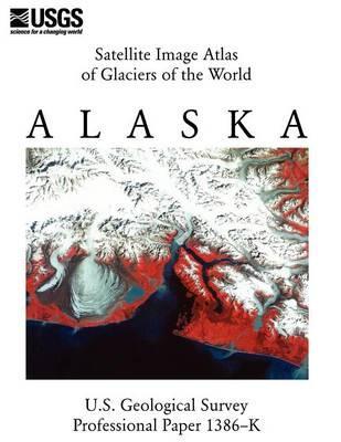 Satellite Image Atlas of Glaciers of the World