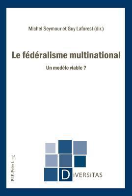 Le Federalisme Multinational