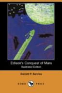 Edison's Conquest of Mars (Illustrated Edition) (Dodo Press)