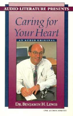 Caring for Your Hear...