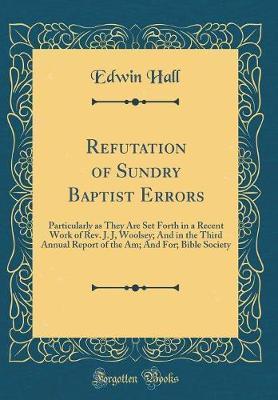 Refutation of Sundry Baptist Errors