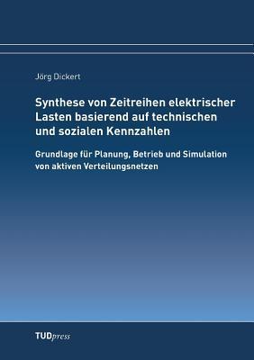 Synthese von Zeitreihen elektrischer Lasten basierend auf technischen und sozialen Kennzahlen