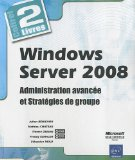 Windows Server 2008 Administration avancée et stratégies de groupe