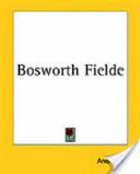 Bosworth Fielde
