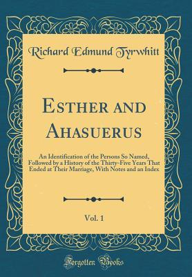 Esther and Ahasuerus...