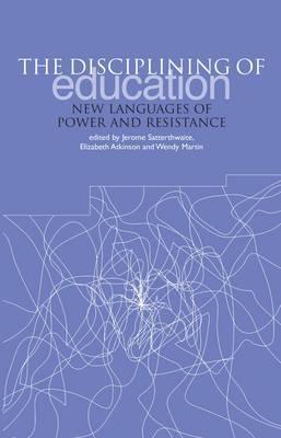 The Disciplining Of Education