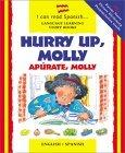 Hurry Up Molly/English-Spanish