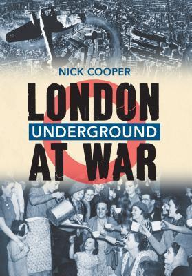 London's Underground at War