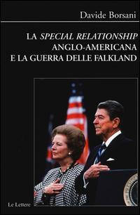 La «special relationship» anglo-americana e la guerra delle Falkland