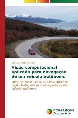 Visão computacional aplicada para navegação de um veículo autônomo