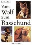 Vom Wolf zum Rassehund.