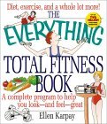 The Everything Total Fitness Book