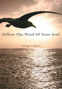 Follow the Wind of Your Soul