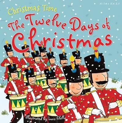 Christmas Time The Twelve Days of Christmas