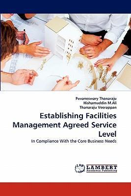 Establishing Facilities Management Agreed Service Level