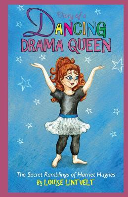 Diary of a Dancing Drama Queen