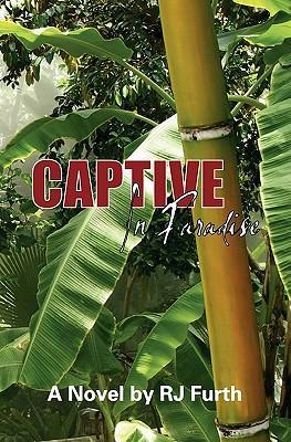 Captive in Paradise