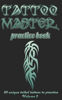 Tattoo master practice book - Volume 2